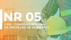 NR 5 - CIPA (COMISSÃO INTERNA DE PREVENÇÃO DE ACIDENTES)