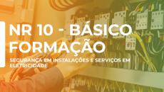 NR 10 - FORMAÇÃO BÁSICO SEGURANÇA EM INSTALAÇÕES E SERVIÇOS COM ELETRICIDADE
