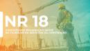 NR 18 - CONSTRUÇÃO CIVIL